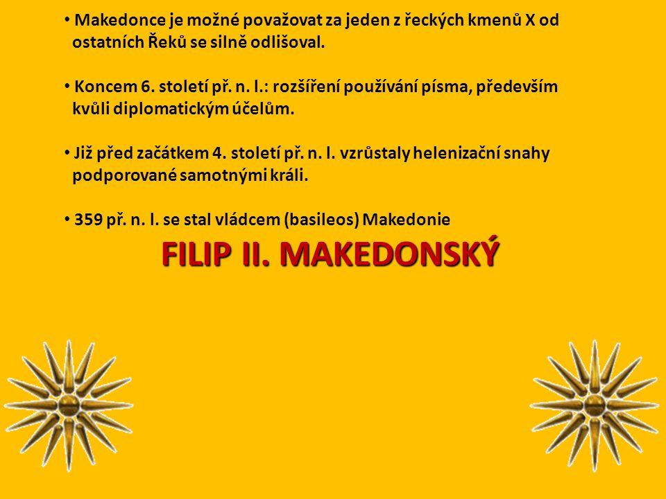 Makedonce je možné považovat za jeden z řeckých kmenů X od