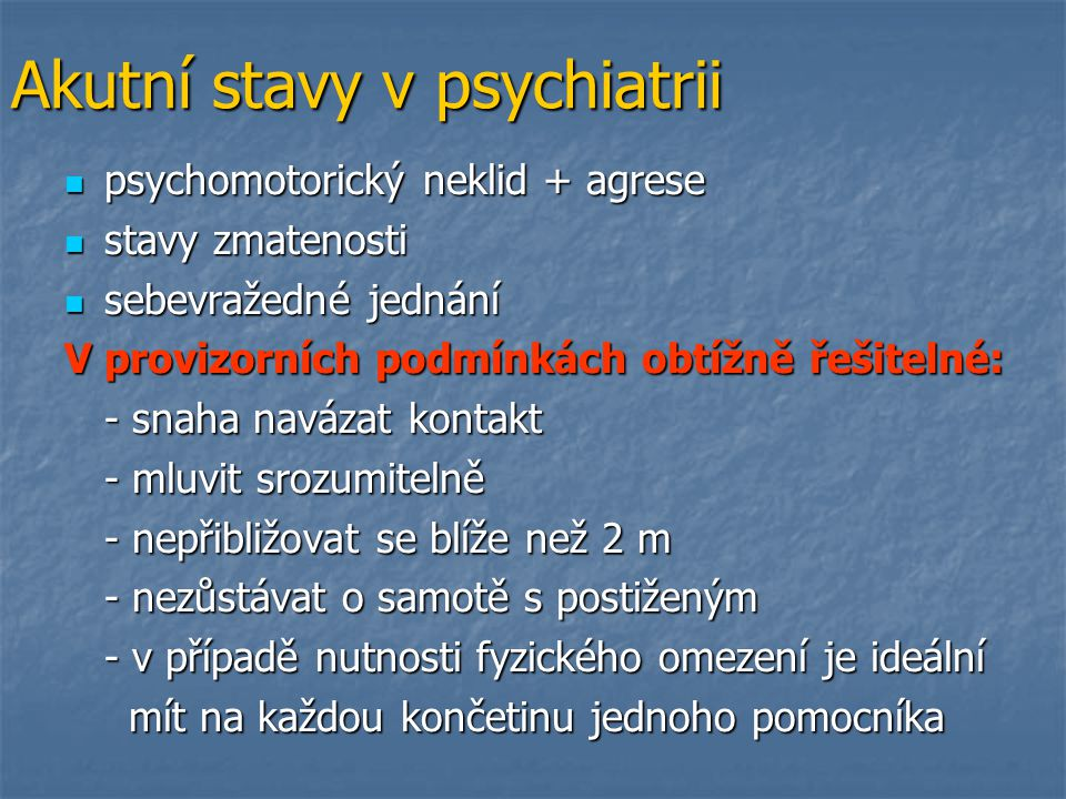 Akutní stavy v psychiatrii