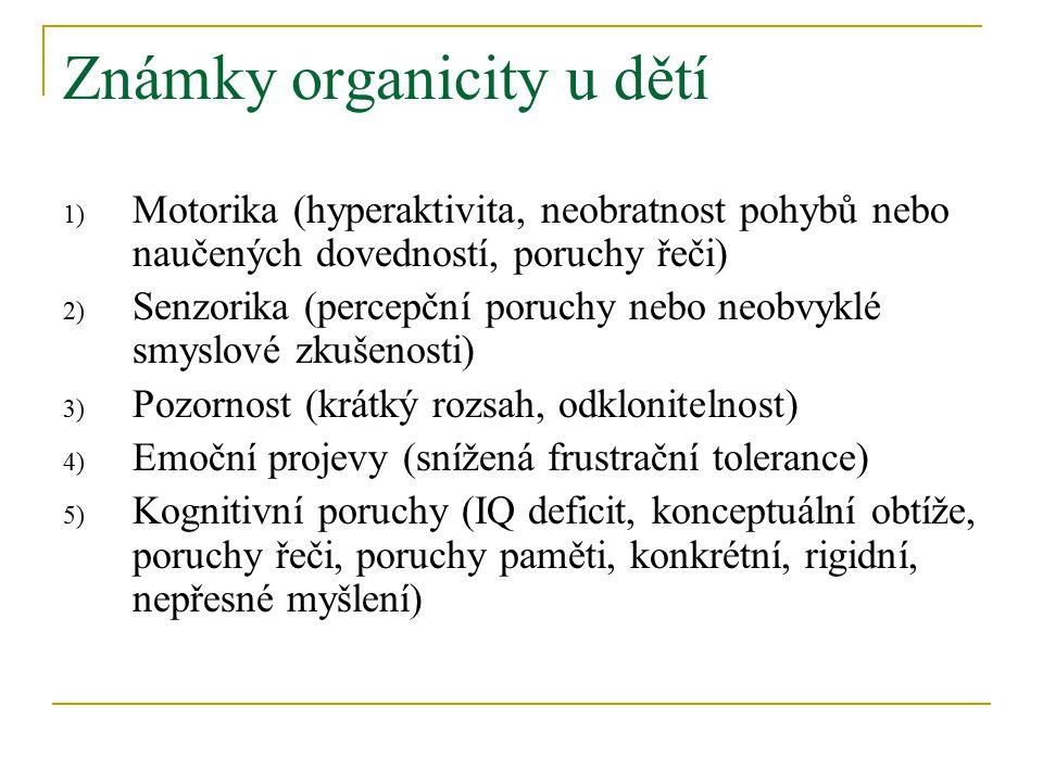 Známky organicity u dětí