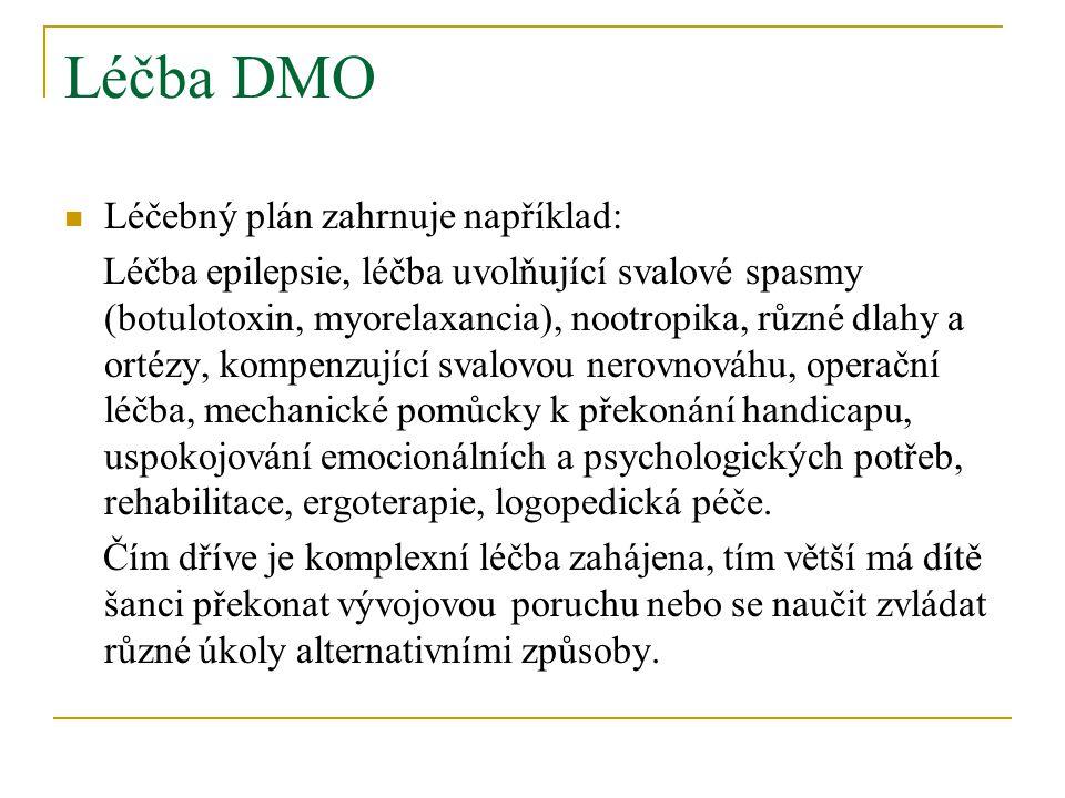 Léčba DMO Léčebný plán zahrnuje například: