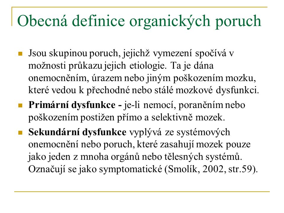 Obecná definice organických poruch