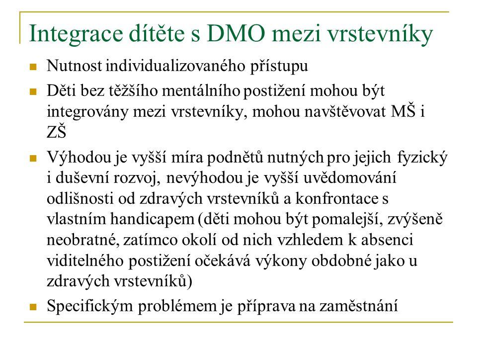 Integrace dítěte s DMO mezi vrstevníky