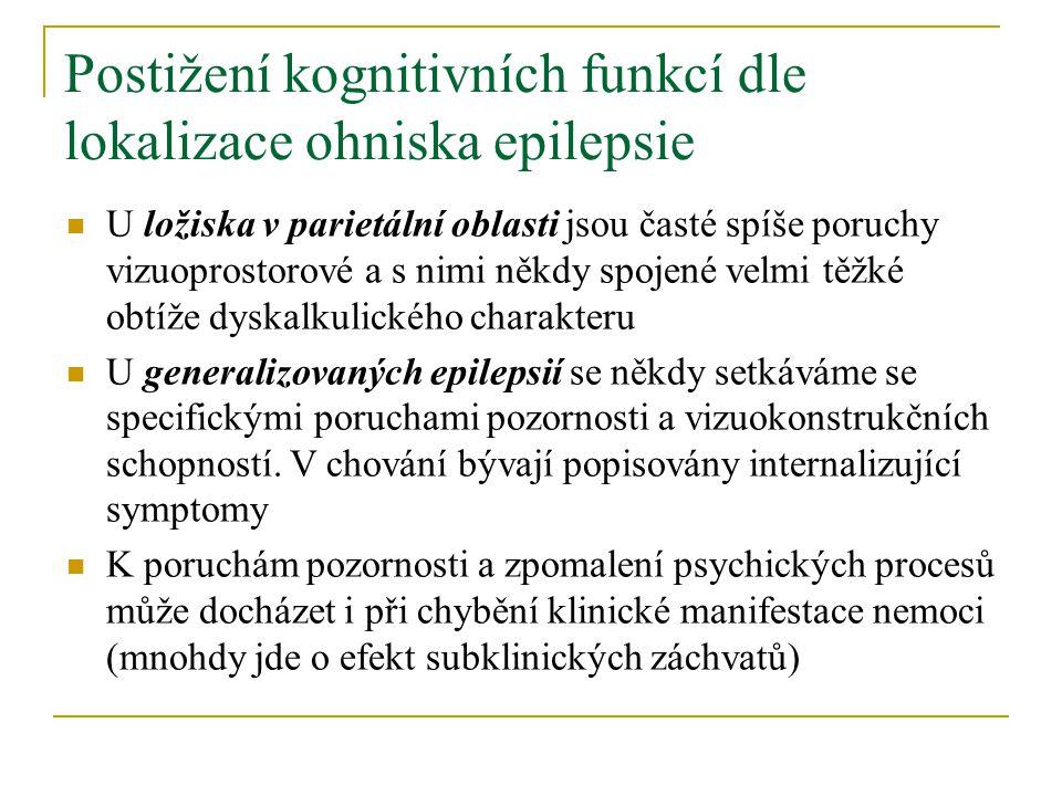 Postižení kognitivních funkcí dle lokalizace ohniska epilepsie