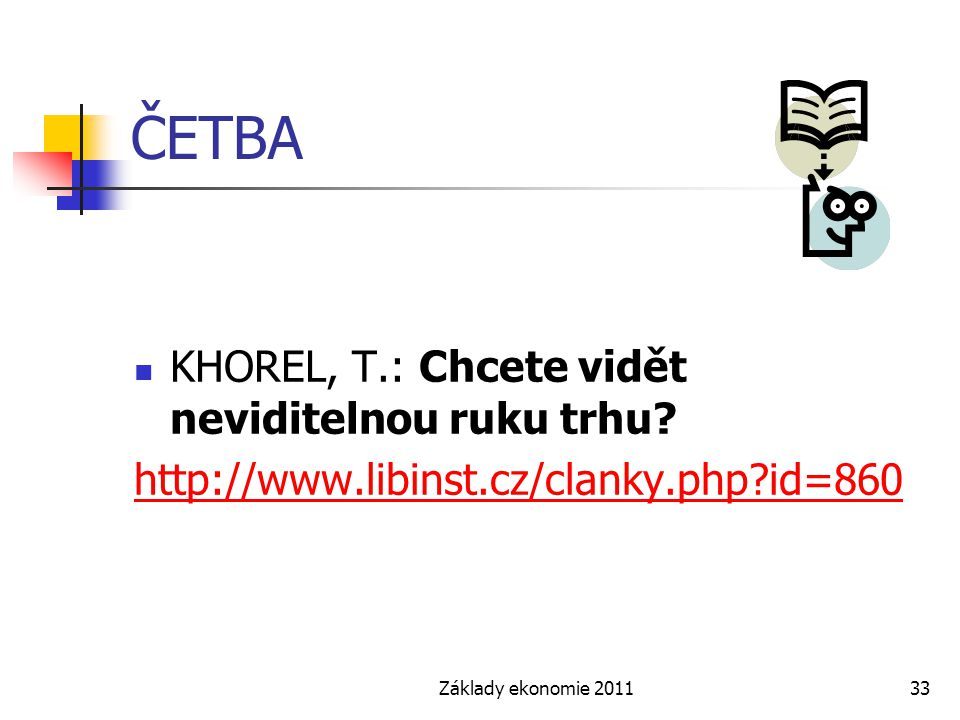 ČETBA KHOREL, T.: Chcete vidět neviditelnou ruku trhu