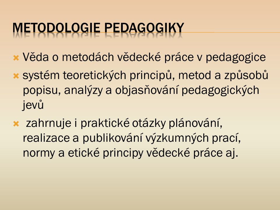 Metodologie pedagogiky