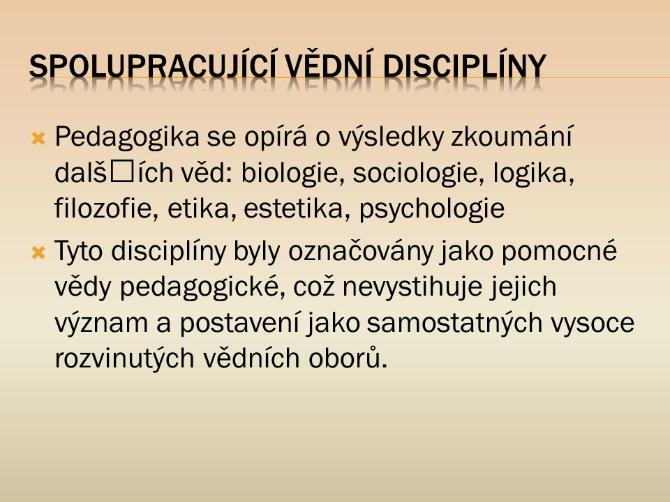Spolupracující vědní disciplíny