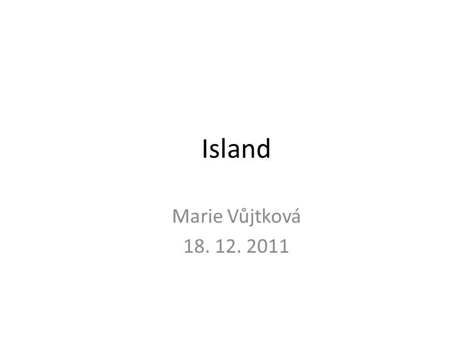 Island Marie Vůjtková 18. 12. 2011