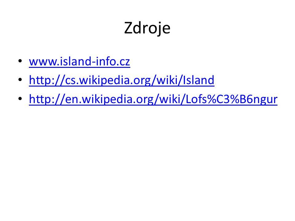 Zdroje www.island-info.cz http://cs.wikipedia.org/wiki/Island