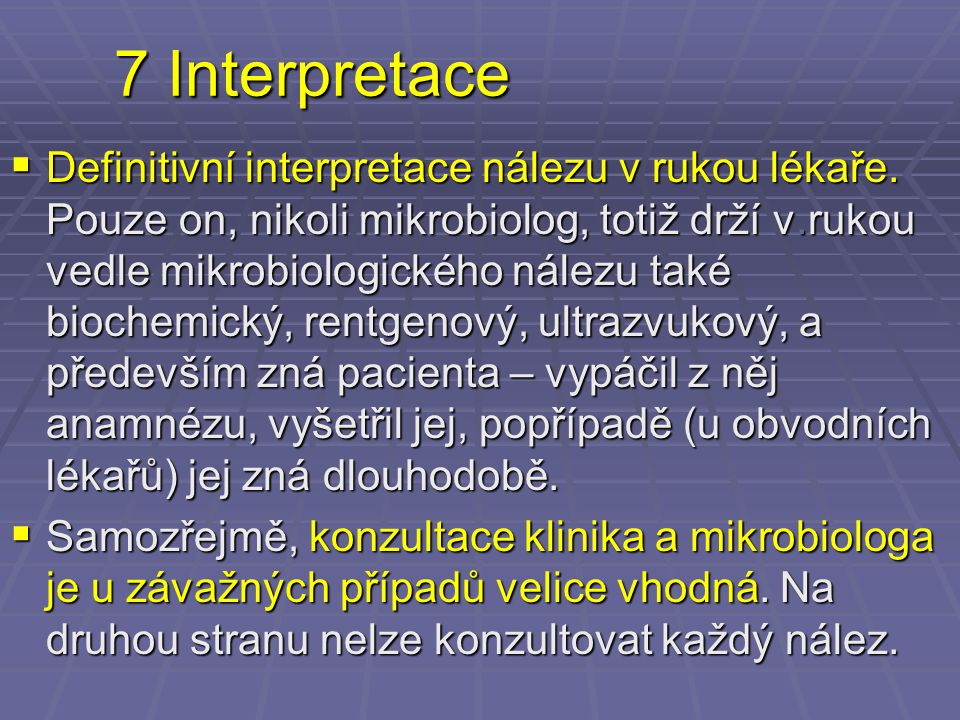 7 Interpretace