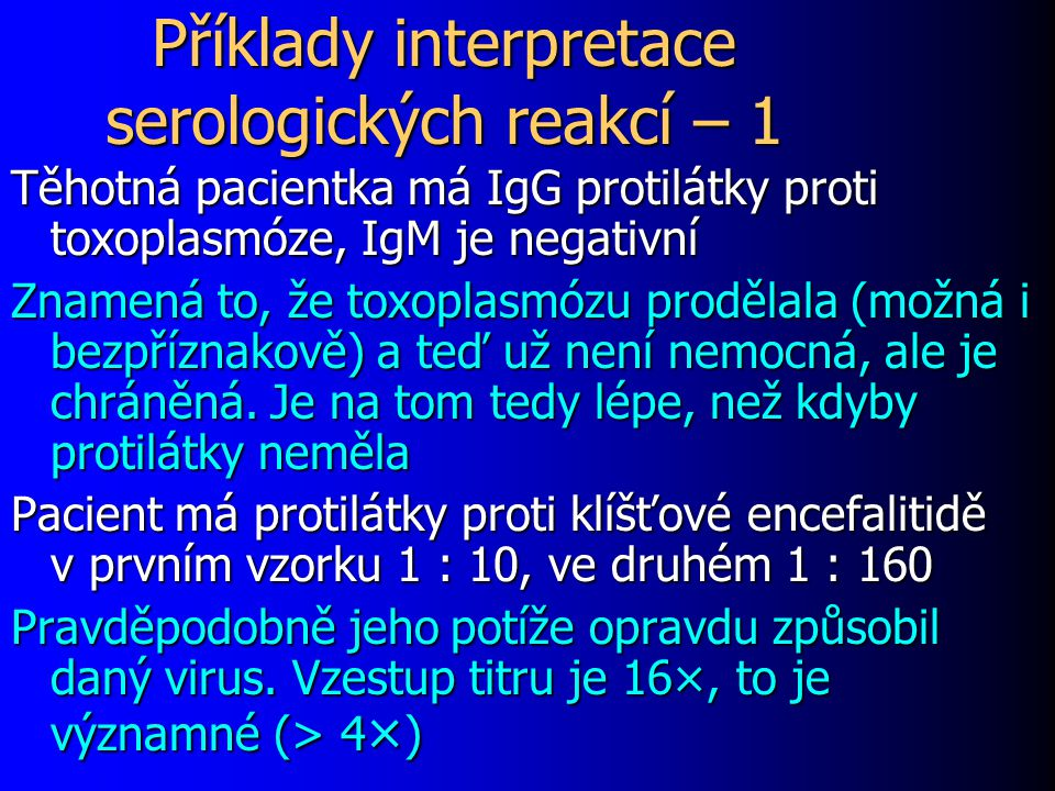 Příklady interpretace serologických reakcí – 1