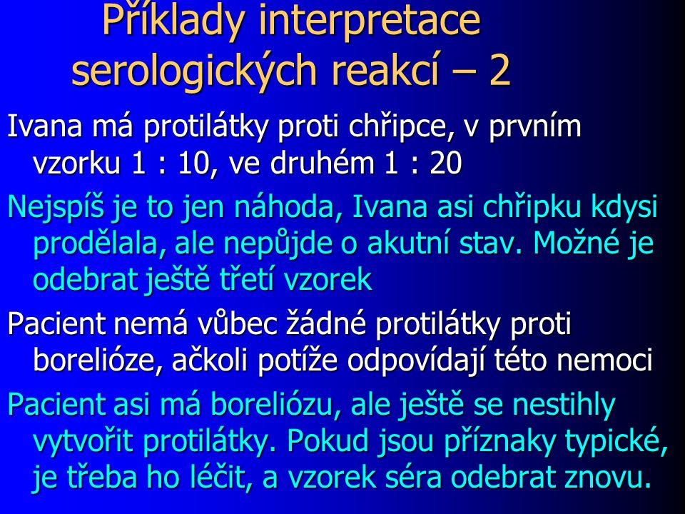 Příklady interpretace serologických reakcí – 2