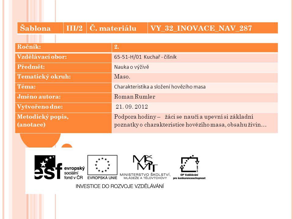 Šablona III/2 Č. materiálu VY_32_INOVACE_NAV_287 Ročník: 2.
