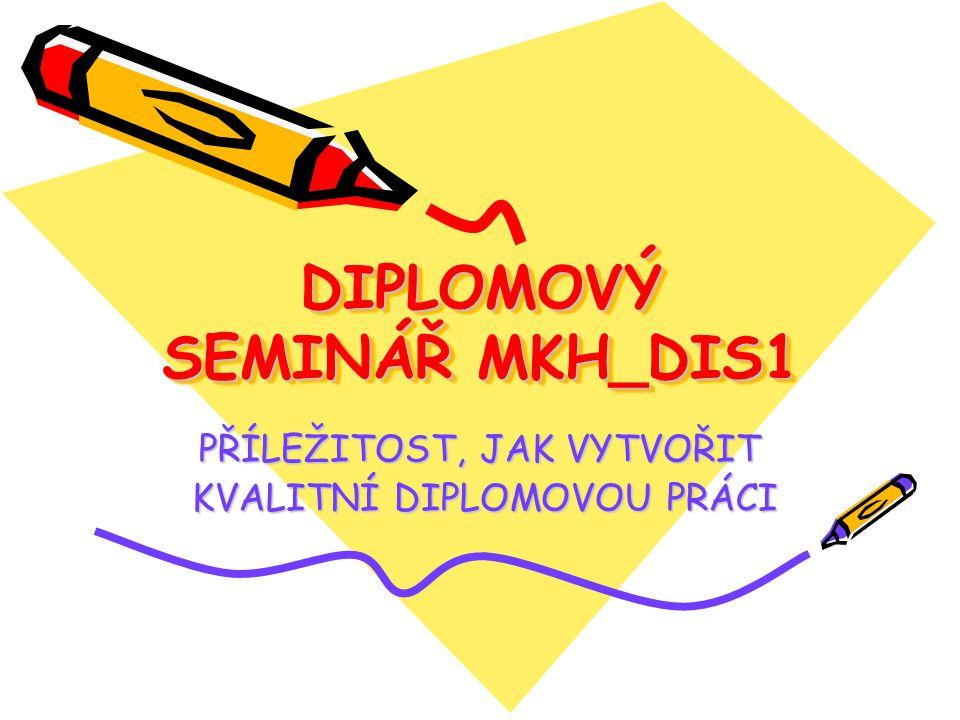DIPLOMOVÝ SEMINÁŘ MKH_DIS1