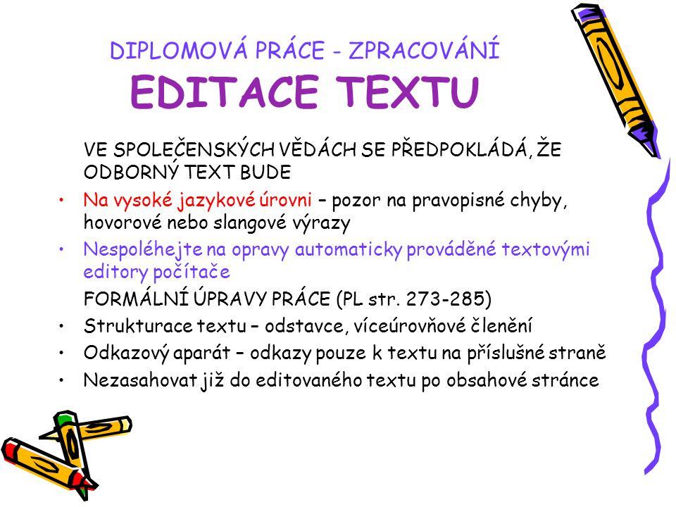 DIPLOMOVÁ PRÁCE - ZPRACOVÁNÍ EDITACE TEXTU