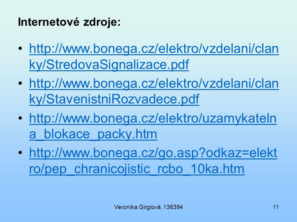Internetové zdroje: http://www.bonega.cz/elektro/vzdelani/clanky/StredovaSignalizace.pdf.