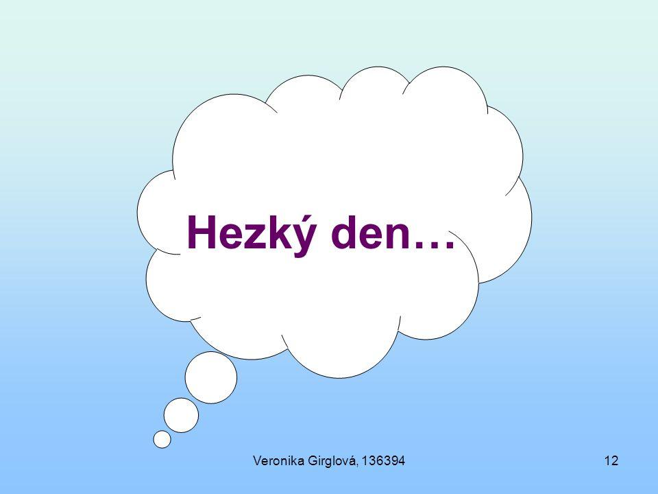 Hezký den… Veronika Girglová, 136394