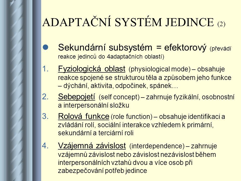 ADAPTAČNÍ SYSTÉM JEDINCE (2)