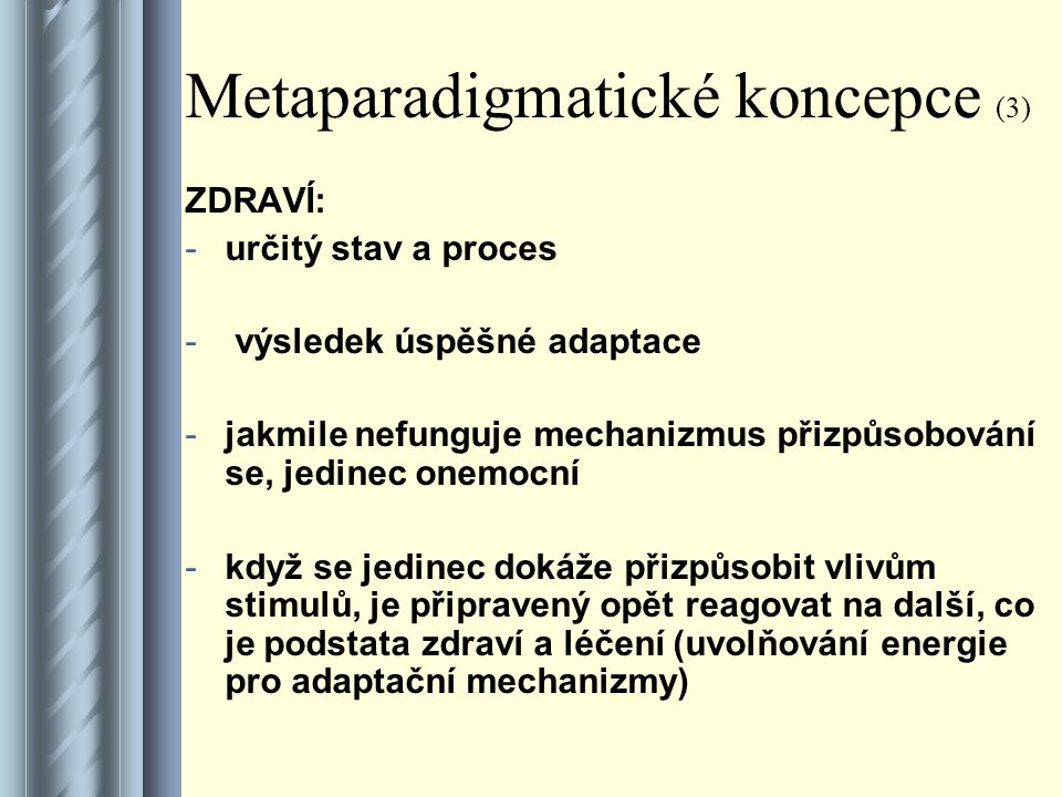 Metaparadigmatické koncepce (3)