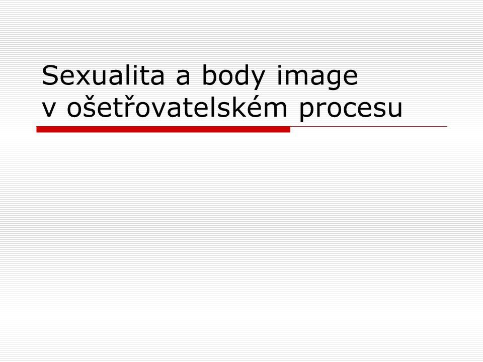 Sexualita a body image v ošetřovatelském procesu
