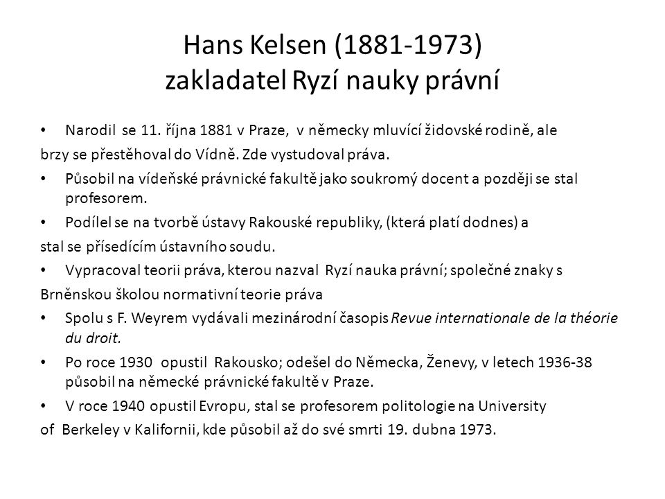 Hans Kelsen (1881-1973) zakladatel Ryzí nauky právní