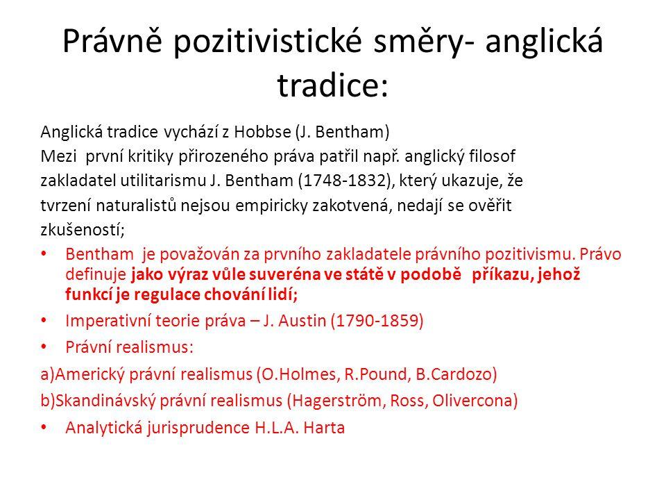 Právně pozitivistické směry- anglická tradice: