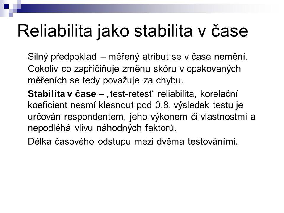 Reliabilita jako stabilita v čase