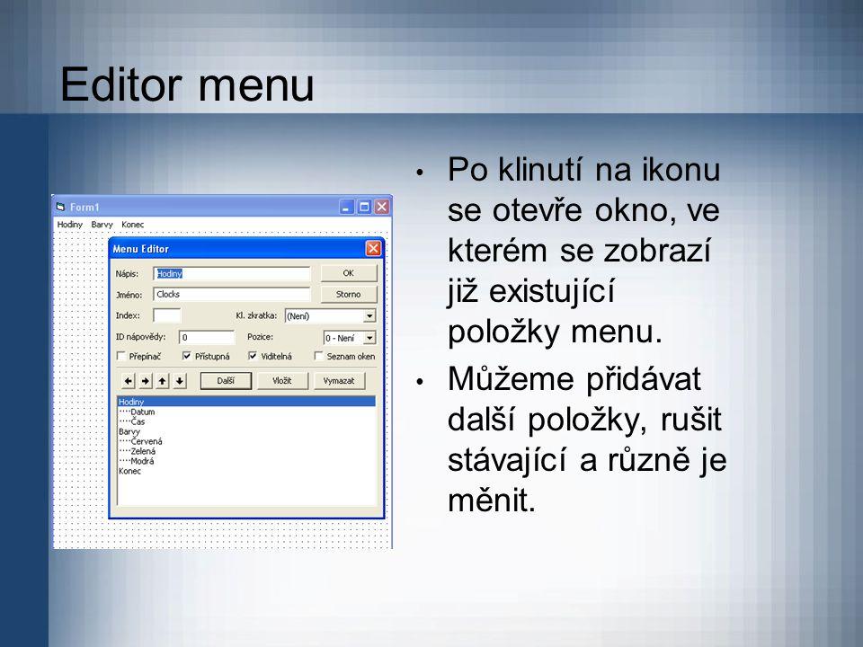 Editor menu Po klinutí na ikonu se otevře okno, ve kterém se zobrazí již existující položky menu.