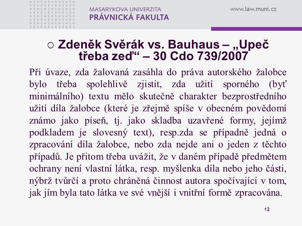 """Zdeněk Svěrák vs. Bauhaus – """"Upeč třeba zeď – 30 Cdo 739/2007"""