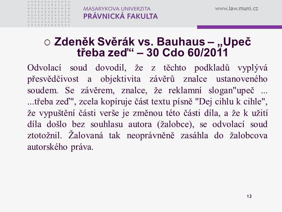 """Zdeněk Svěrák vs. Bauhaus – """"Upeč třeba zeď – 30 Cdo 60/2011"""