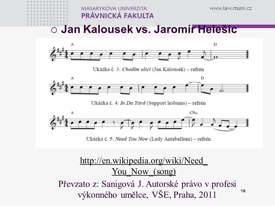 Jan Kalousek vs. Jaromír Helešic