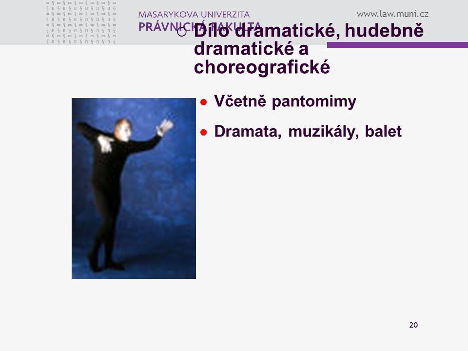 Dílo dramatické, hudebně dramatické a choreografické