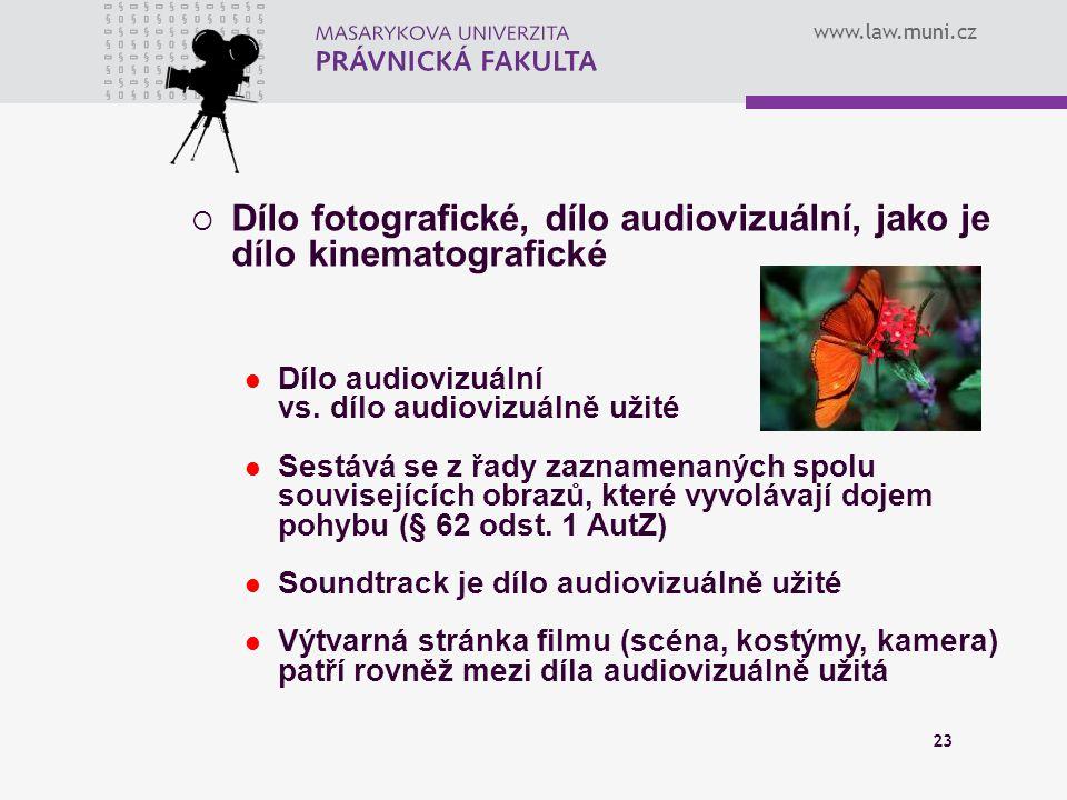Dílo fotografické, dílo audiovizuální, jako je dílo kinematografické