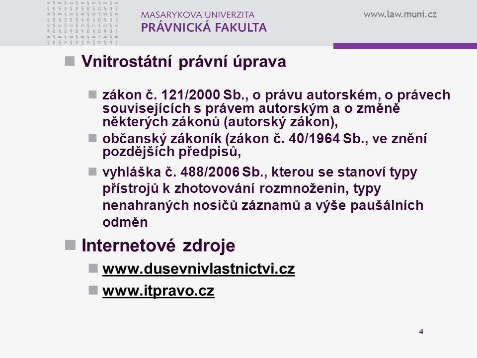Internetové zdroje Vnitrostátní právní úprava