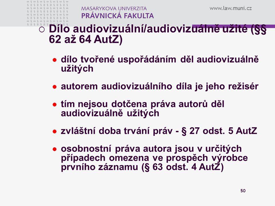 Dílo audiovizuální/audiovizuálně užité (§§ 62 až 64 AutZ)