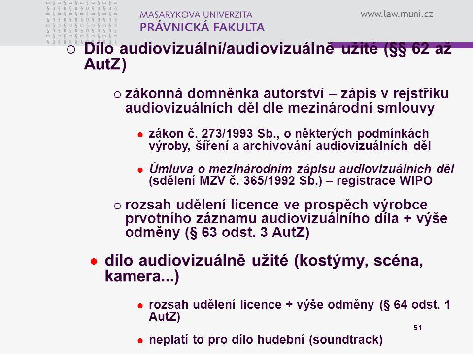 Dílo audiovizuální/audiovizuálně užité (§§ 62 až AutZ)