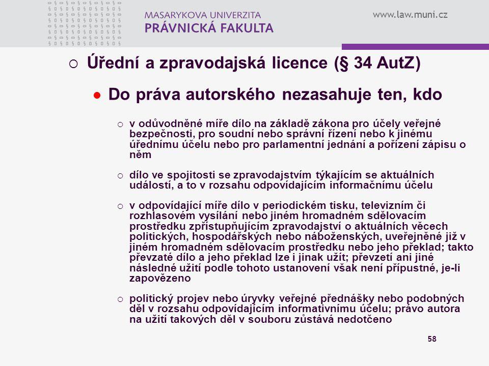 Úřední a zpravodajská licence (§ 34 AutZ)