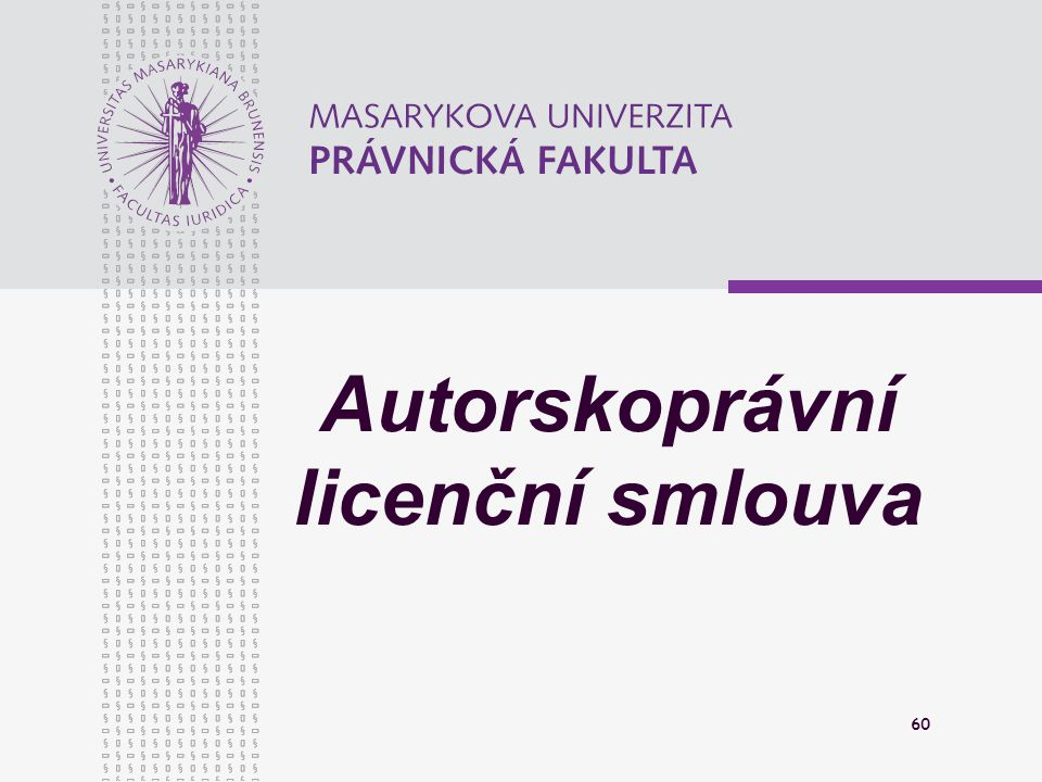 Autorskoprávní licenční smlouva