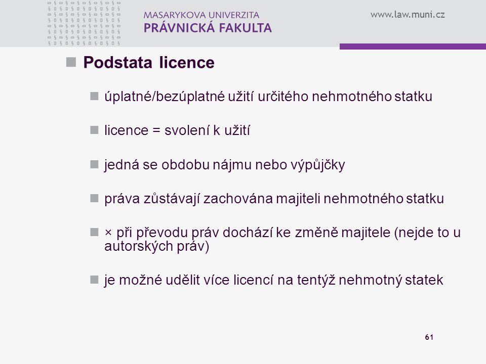 Podstata licence úplatné/bezúplatné užití určitého nehmotného statku