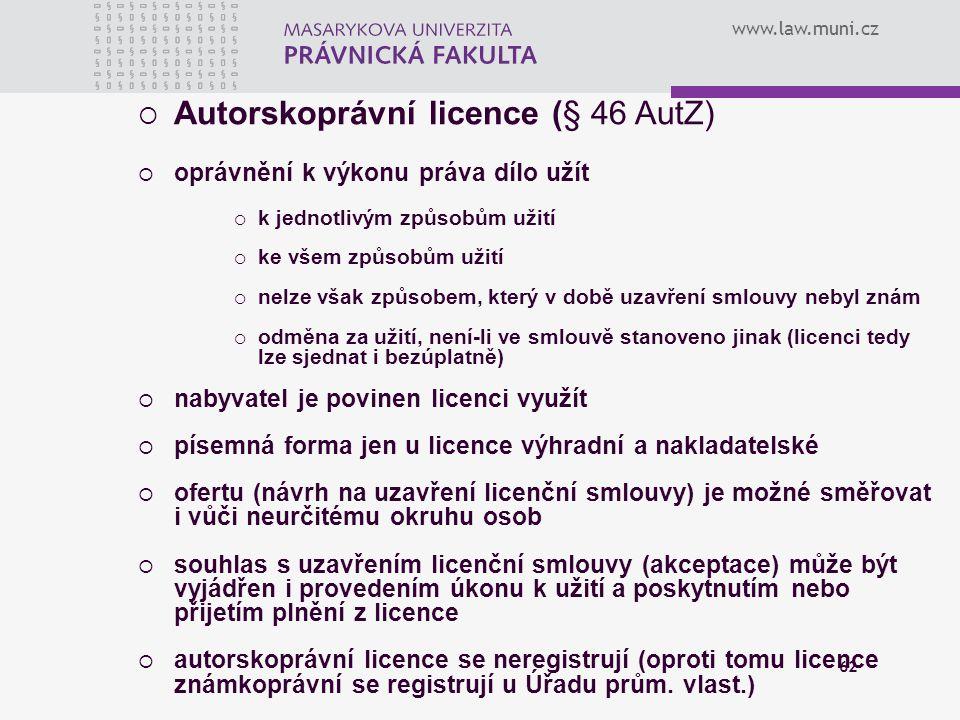 Autorskoprávní licence (§ 46 AutZ)