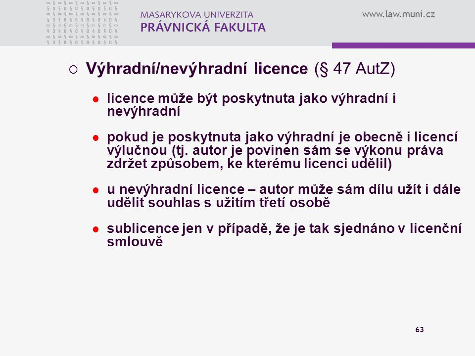 Výhradní/nevýhradní licence (§ 47 AutZ)