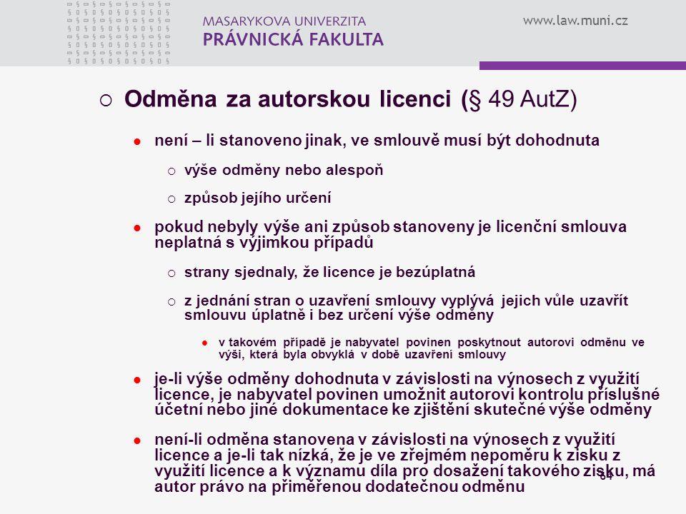 Odměna za autorskou licenci (§ 49 AutZ)