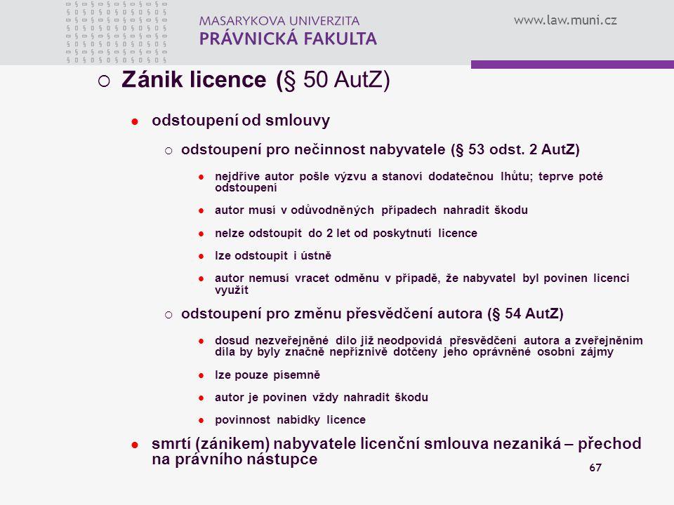 Zánik licence (§ 50 AutZ) odstoupení od smlouvy