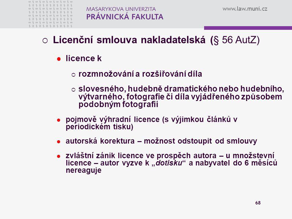 Licenční smlouva nakladatelská (§ 56 AutZ)