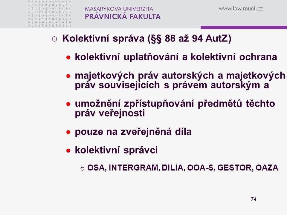 Kolektivní správa (§§ 88 až 94 AutZ)