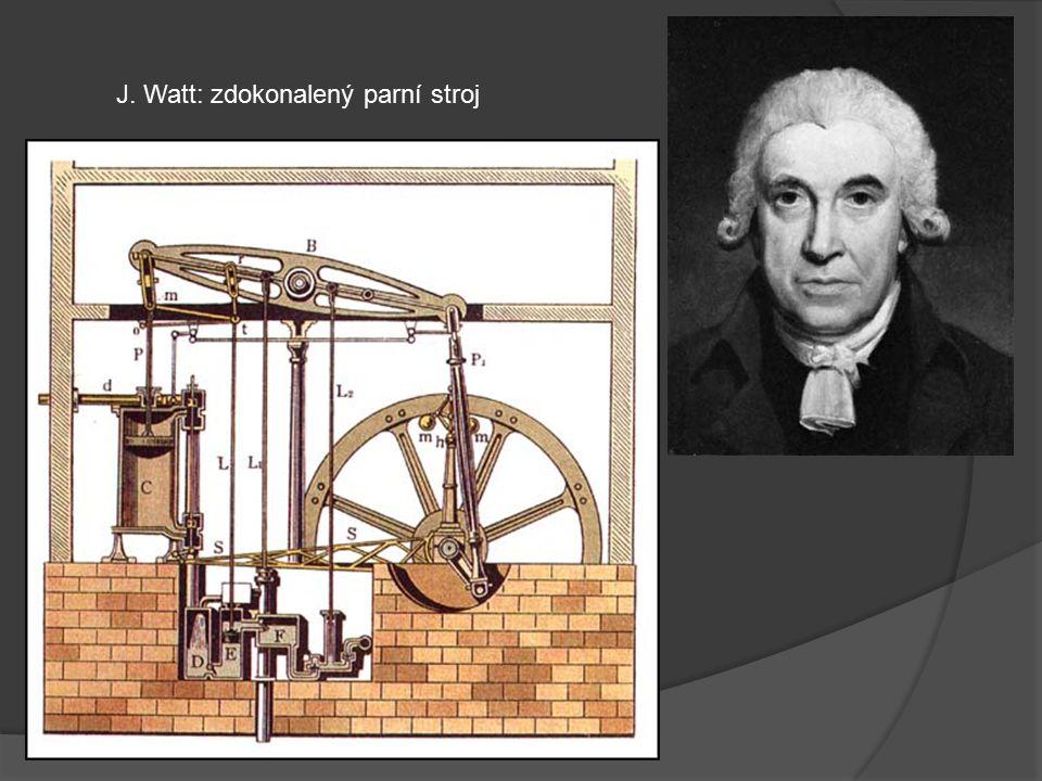 J. Watt: zdokonalený parní stroj