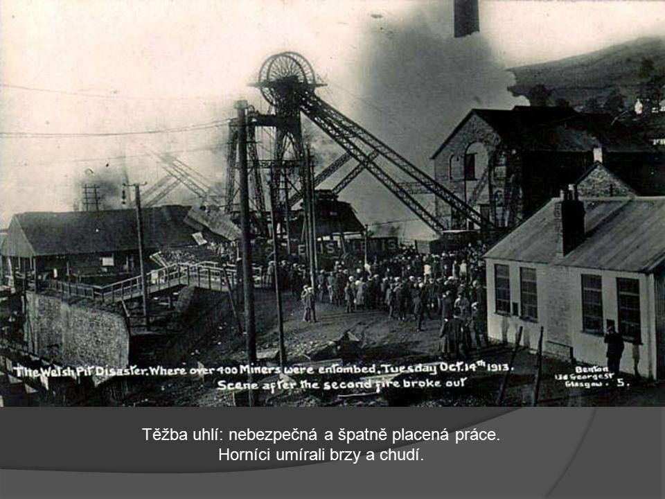 Těžba uhlí: nebezpečná a špatně placená práce.