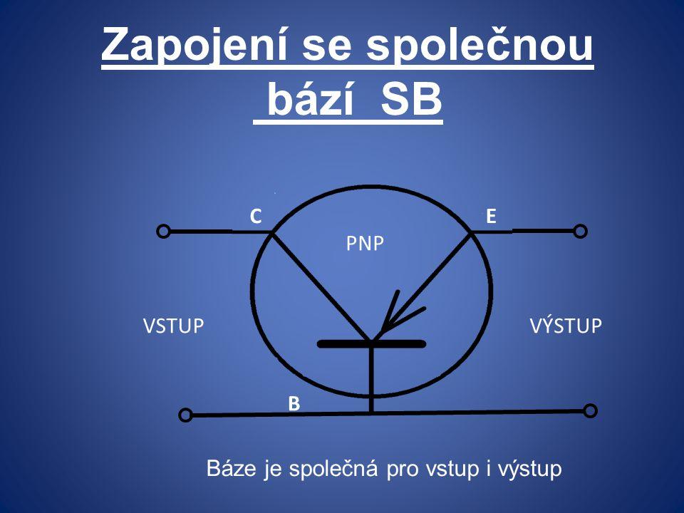 Zapojení se společnou bází SB