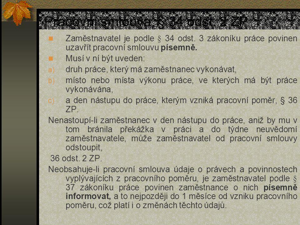 Pracovní smlouva, § 34 odst. 2 ZP
