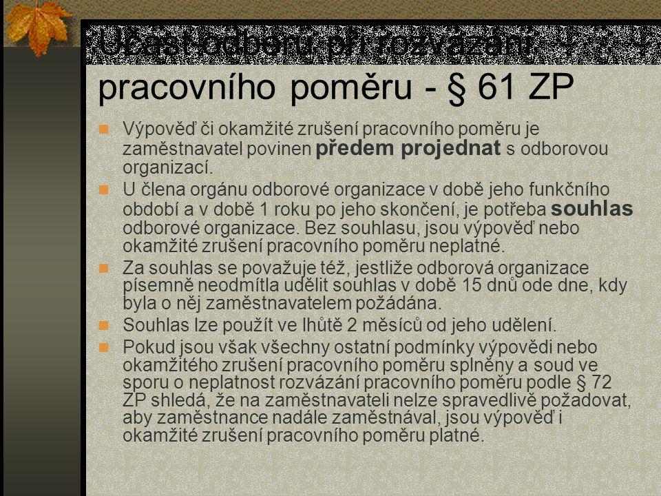 Účast odborů při rozvázání pracovního poměru - § 61 ZP