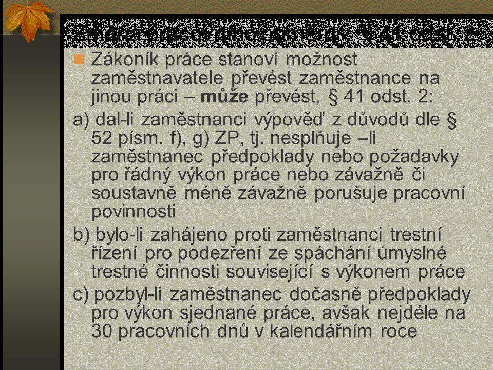 Změna pracovního poměru - § 41 odst. 2